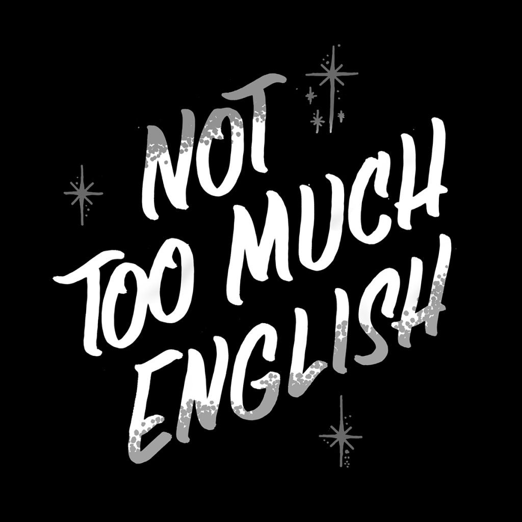 Not Too Much English