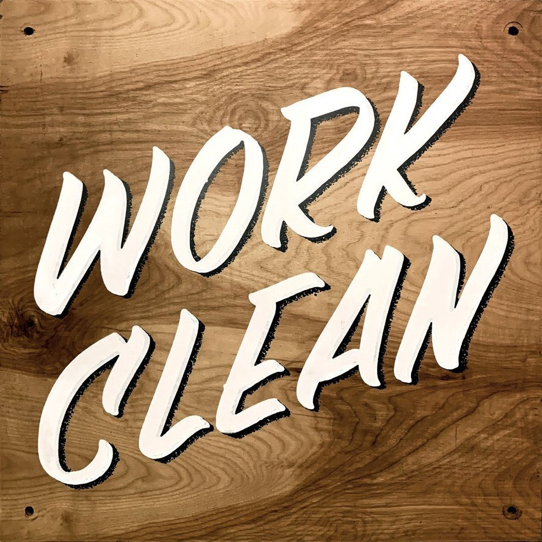 Work Clean sign